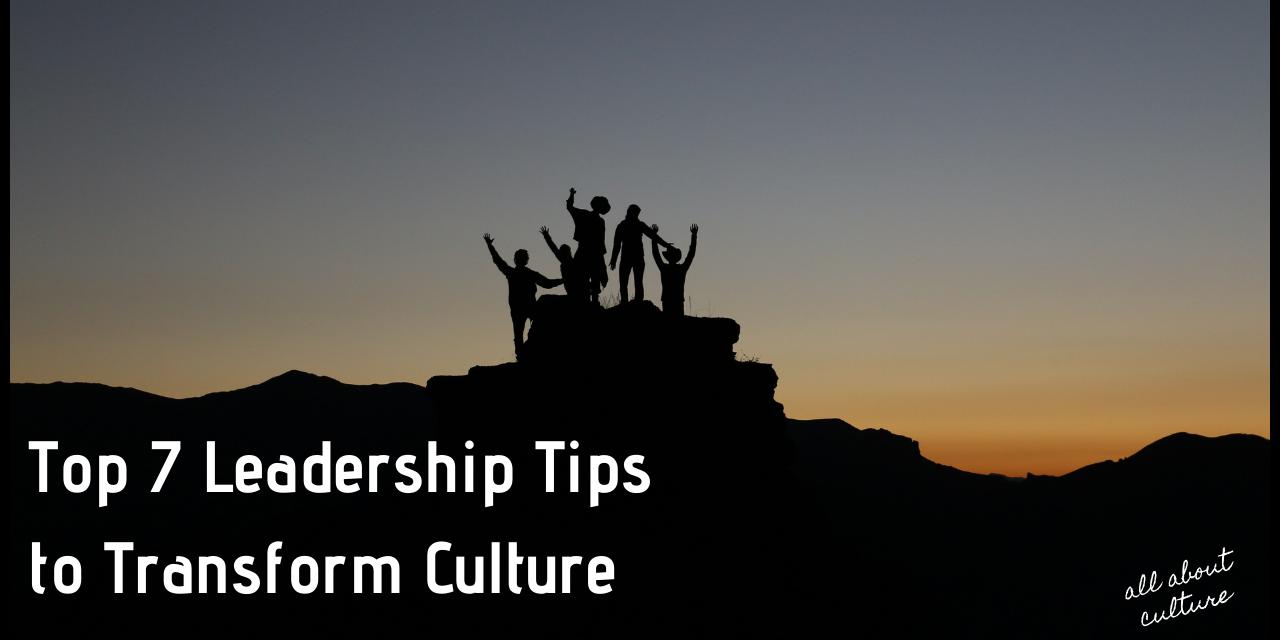 https://allabout-culture.com/wp-content/uploads/2021/03/leadership-tips-to-transform-culture-1280x640.png